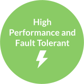 High Performance and Fault tolerant